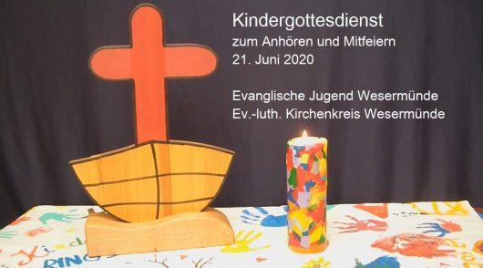 Kindergottesdienst zum Anhören und Mitfeiern, Version: 21.06.2020